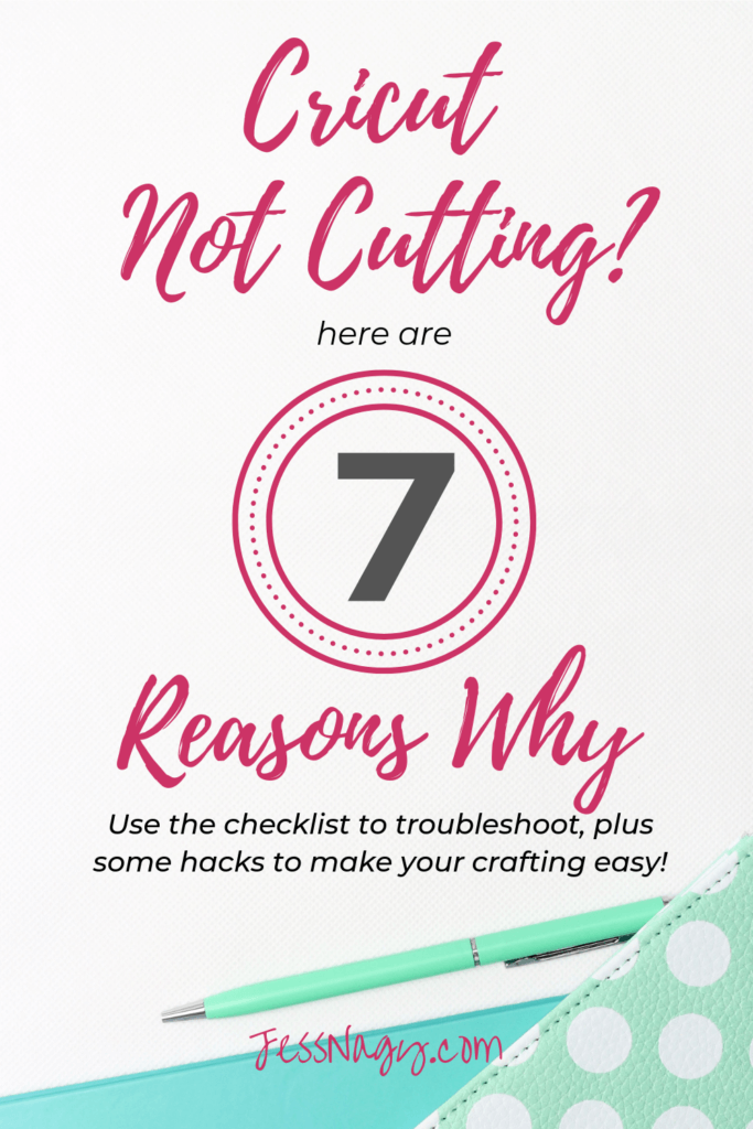 7 Reasons your Cricut Will Not Cut Correctly | One Crafty Mama |